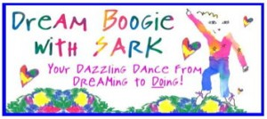 Developing Creativity: Dream Boogie with SARK