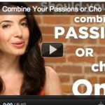 Should You Combine Your Many Passions or Choose One?