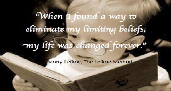 Morty Lefkoe - eliminating limiting beliefs