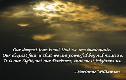 Our deepest fear is not that we are inadequate... quote
