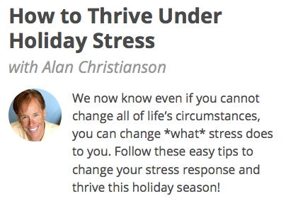 How to Thrive Under Holiday Stress