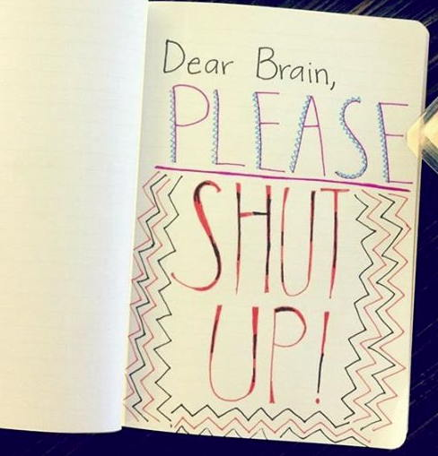 Dear Brain, Please Shut Up