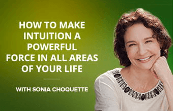 Tune In / Positive Intuition course by Sonia Choquette