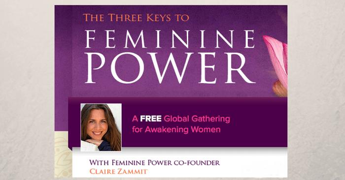 The Three Keys to Feminine Power