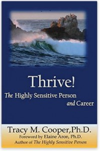Thrive- The Highly Sensitive Person and Career