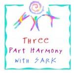 Three Part Harmony with SARK
