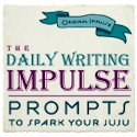 The Daily Writing Impulse - to prompt your writing